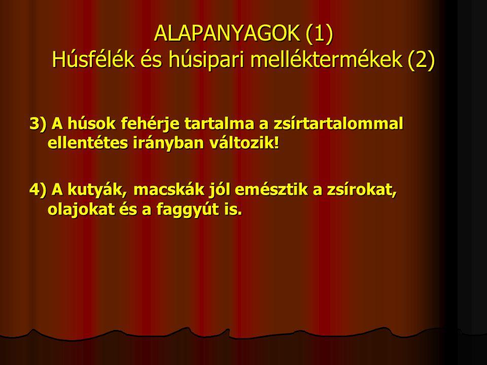 GABONAFÉLÉK, GABONAIPARI MELLÉKTERMÉKEK 1.