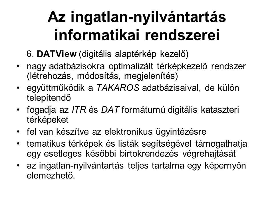 Az ingatlan-nyilvántartás informatikai rendszerei 6.