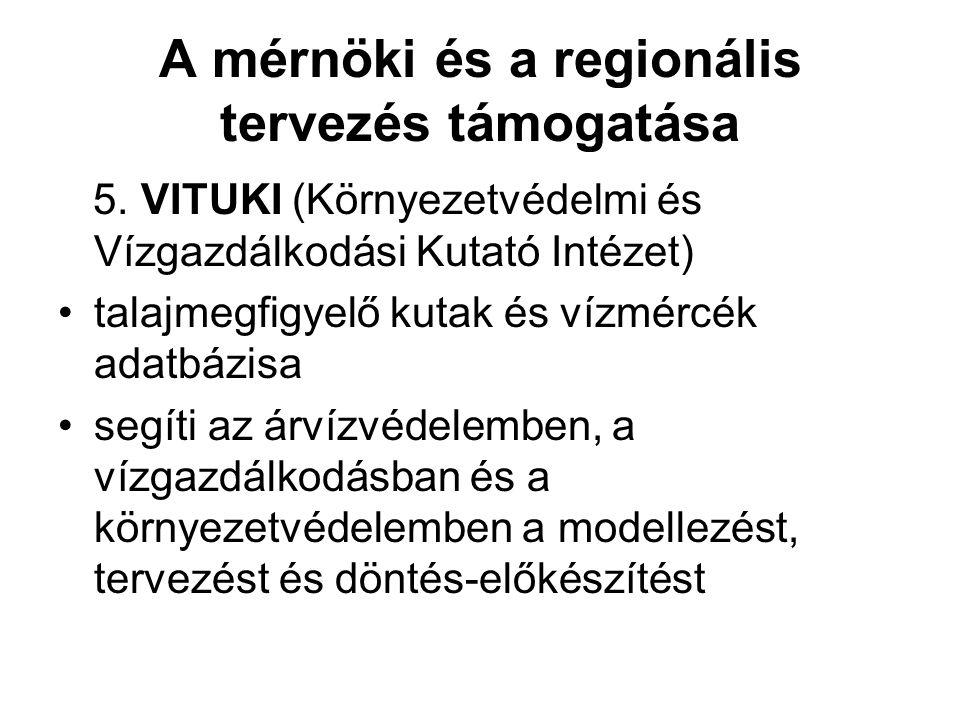 A mérnöki és a regionális tervezés támogatása 5.