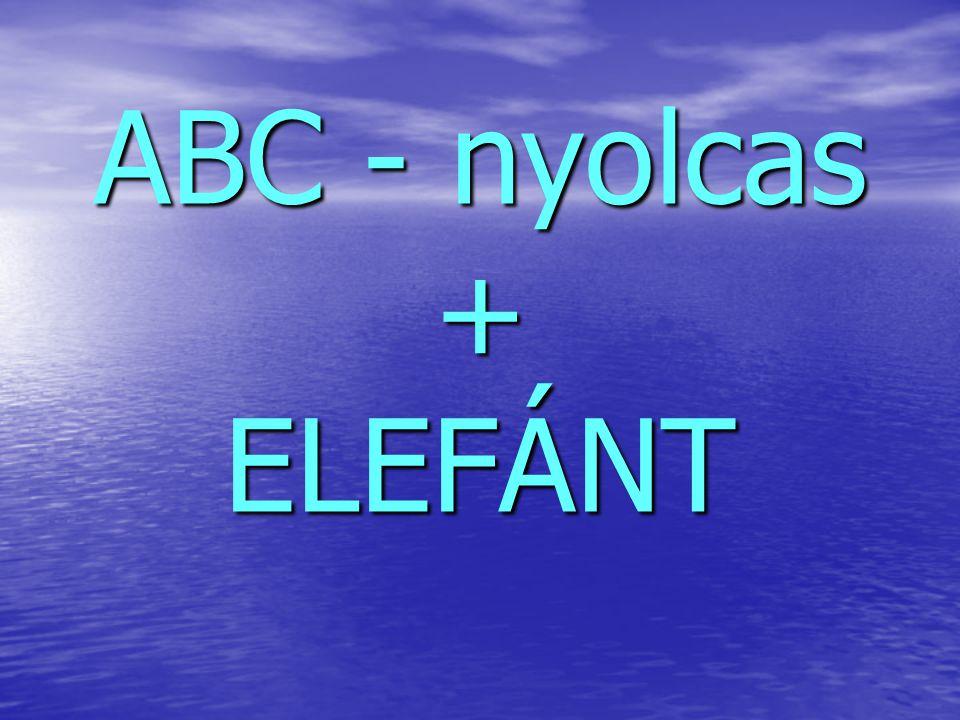 ABC - nyolcas + ELEFÁNT