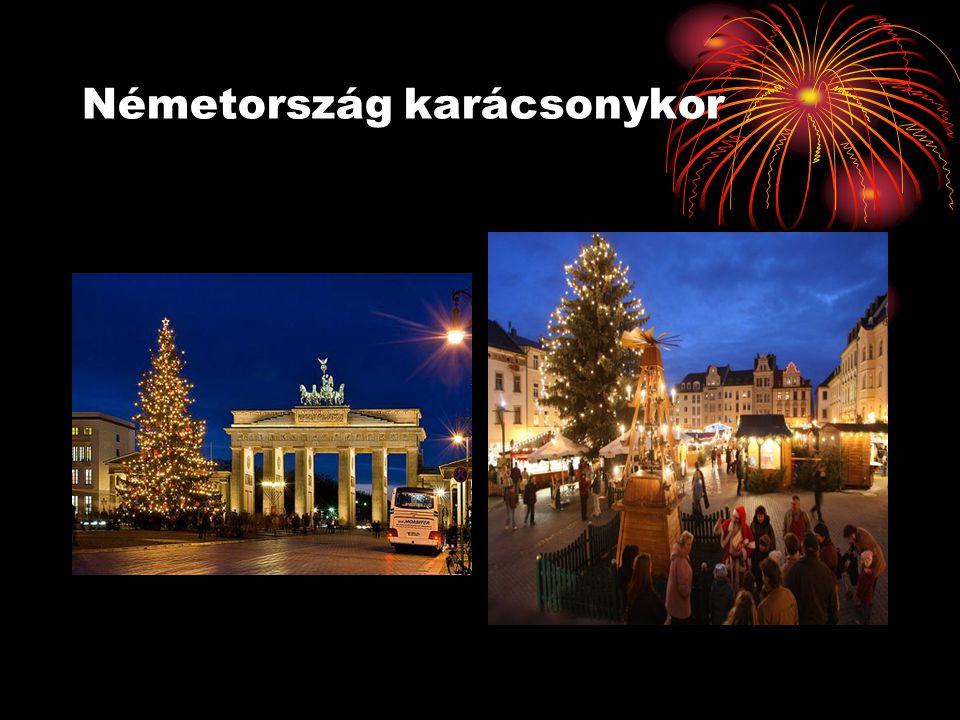 Ünnepi szokások A németek karácsonykor nagyon feldíszítik a házat.