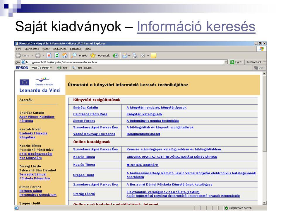 Saját kiadványok – Információ keresésInformáció keresés