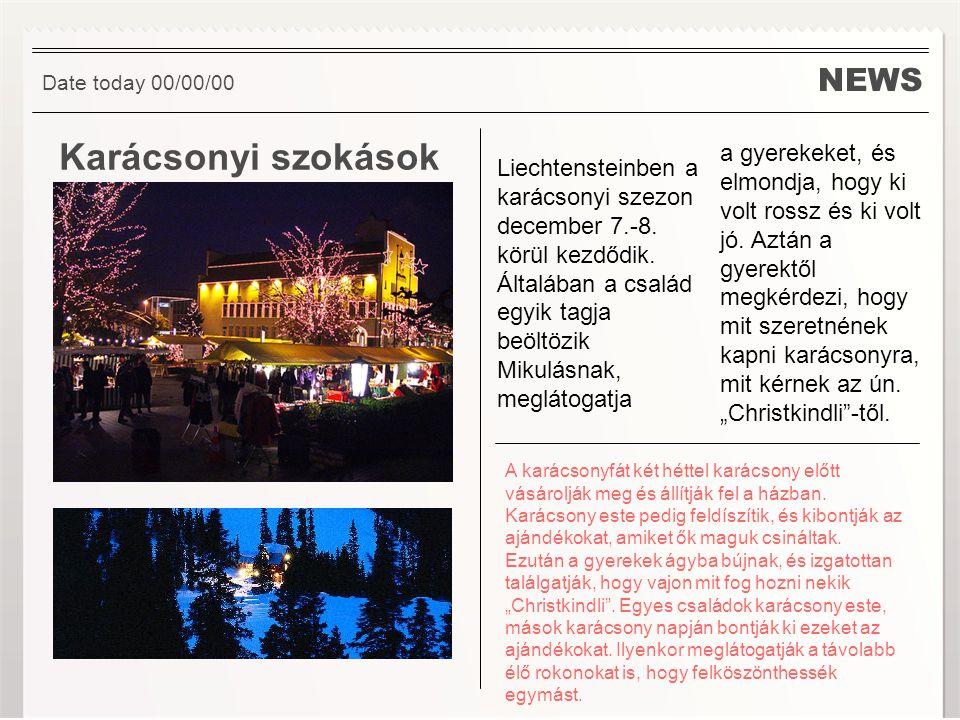 NEWS Karácsonyi szokások Liechtensteinben a karácsonyi szezon december 7.-8.