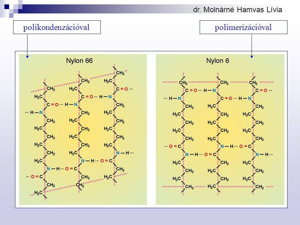 dr. Molnárné Hamvas Lívia polikondenzációvalpolimerizációval