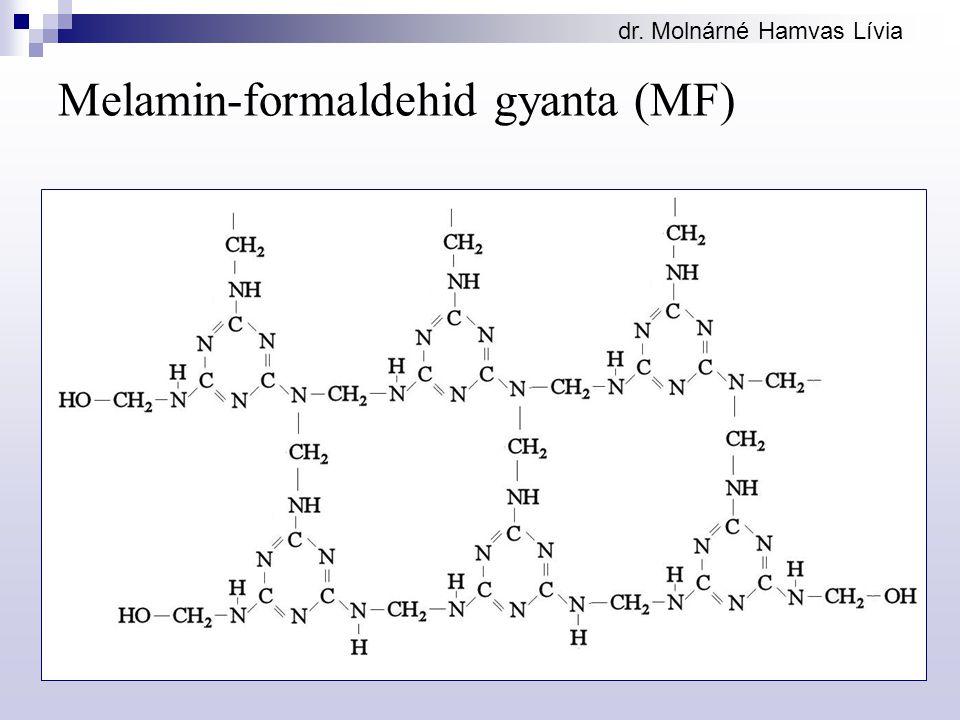 dr. Molnárné Hamvas Lívia Melamin-formaldehid gyanta (MF)