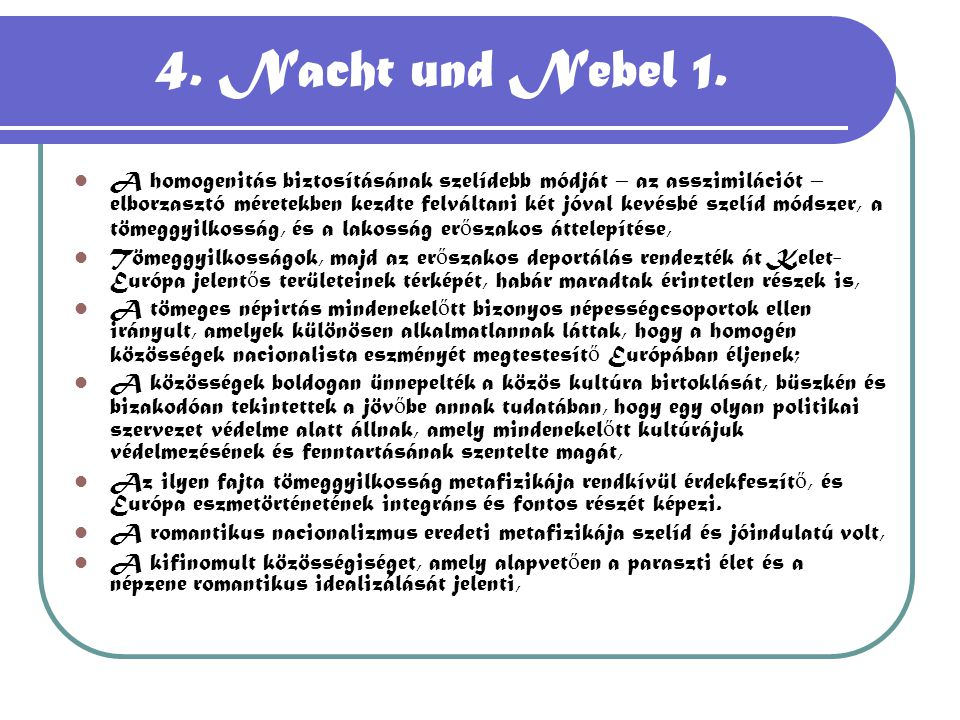4. Nacht und Nebel 1.