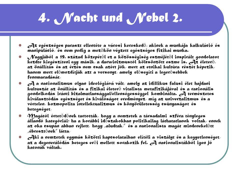 4. Nacht und Nebel 2.