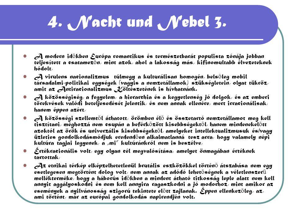 4. Nacht und Nebel 3.