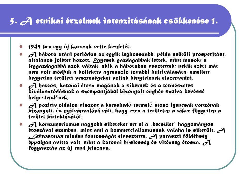5. A etnikai érzelmek intenzitásának csökkenése 1.