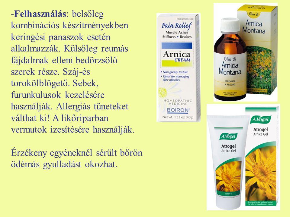 -Felhasználás: belsőleg kombinációs készítményekben keringési panaszok esetén alkalmazzák. Külsőleg reumás fájdalmak elleni bedörzsölő szerek része. S