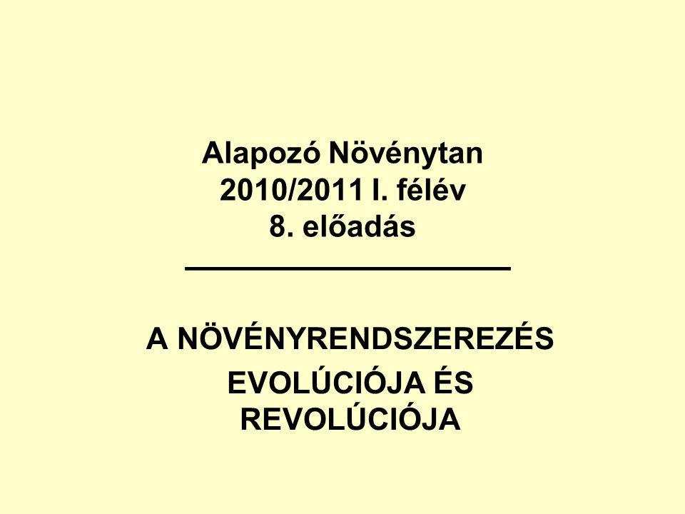 Alapozó Növénytan 2010/2011 I.félév 8.