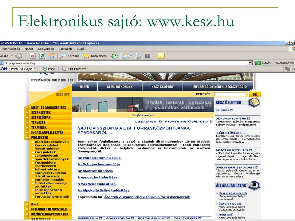 Elektronikus sajtó: www.kesz.hu