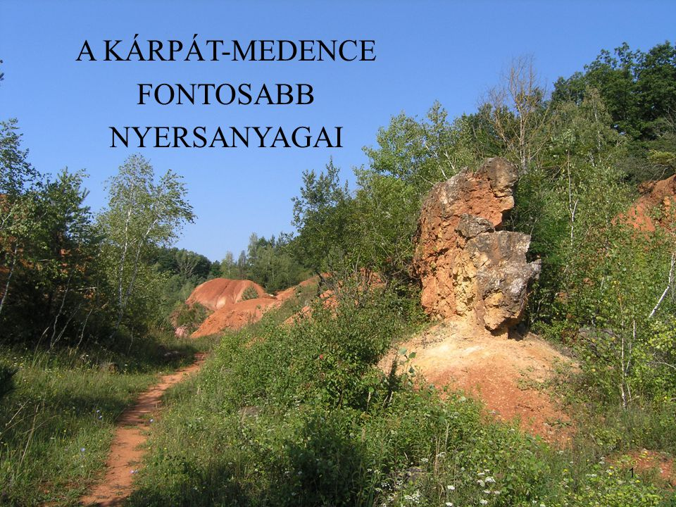 62 Kavicsbányák: számos a Duna mentén (pl.