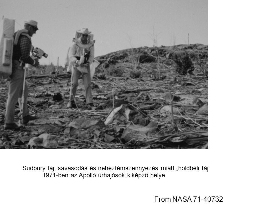 """From NASA 71-40732 Sudbury táj, savasodás és nehézfémszennyezés miatt """"holdbéli táj 1971-ben az Apolló űrhajósok kiképző helye"""