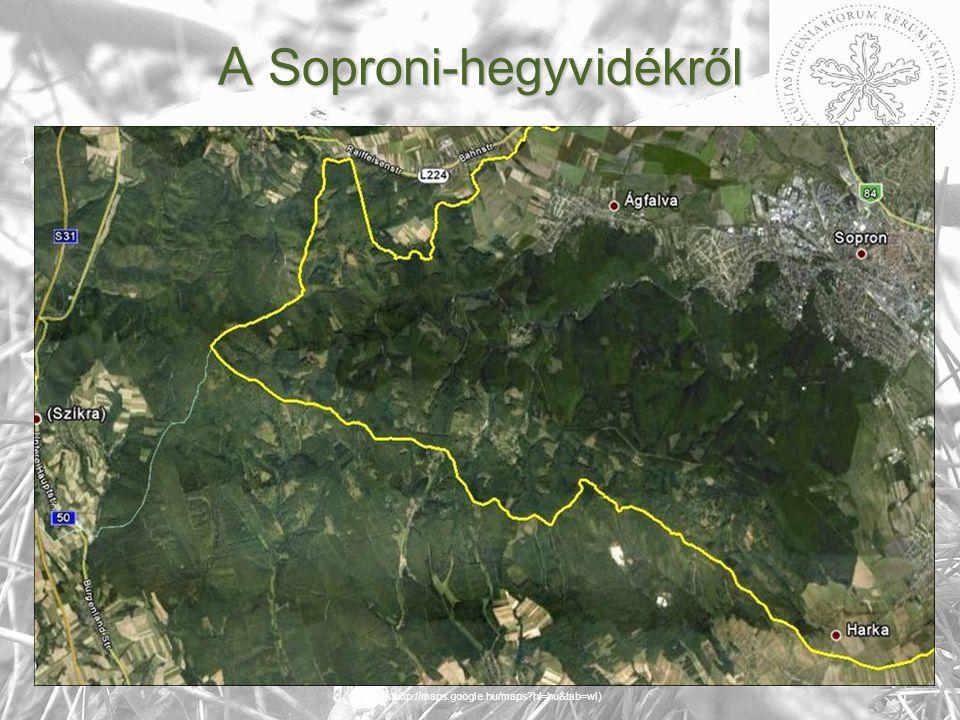 A Soproni-hegyvidékről (Forrás:http://maps.google.hu/maps hl=hu&tab=wl)