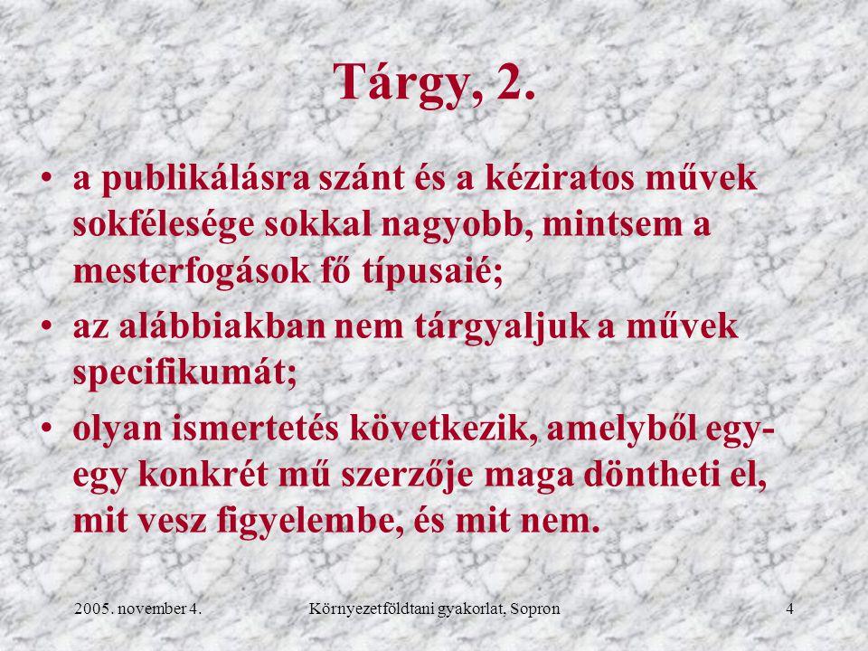 2005.november 4.Környezetföldtani gyakorlat, Sopron55 Tartalom-, ábra-, táblázat- stb.