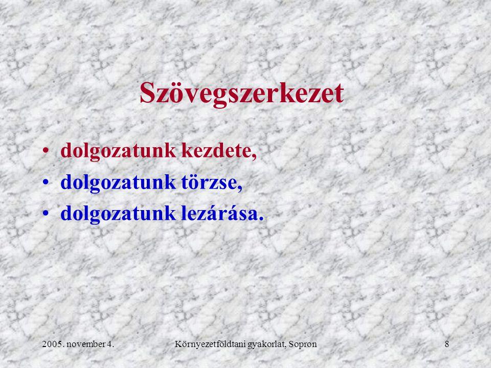 2005.november 4.Környezetföldtani gyakorlat, Sopron59 Lektorálás Kitérés Word-be, 12.