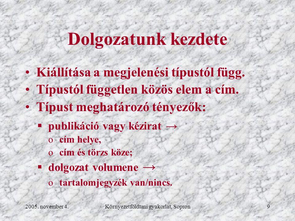 2005. november 4.Környezetföldtani gyakorlat, Sopron20 Szövegközti ábra