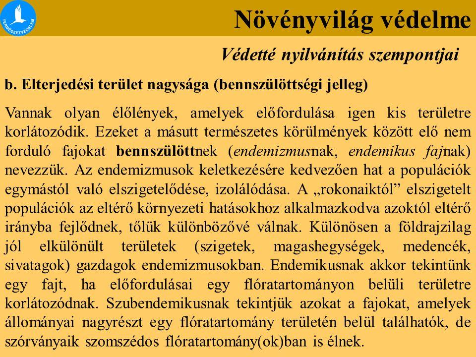 1989 – Magyar állat- és növényvilág vörös könyve (Szerk.: Rakonczay Zoltán) 1991 – Veszélyeztetett fa- és cserjefajok vörös listája (Bartha Dénes).