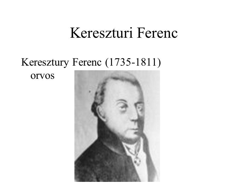 Kereszturi Ferenc Keresztury Ferenc (1735-1811) orvos
