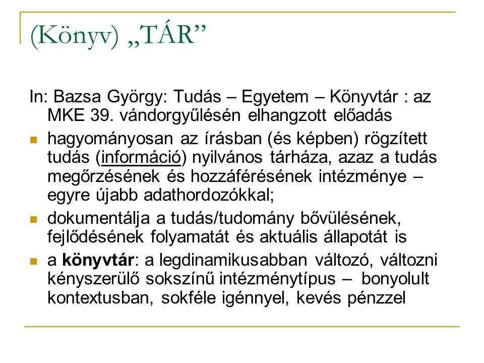 Oktatói publikációk 2004-ig a szolgáltatás rendszeres volt a könyvtár számára évente Online katalógusban önálló adatbázis 2007.