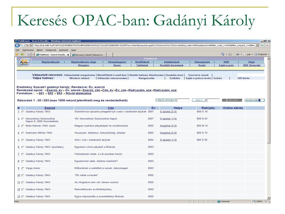 Keresés OPAC-ban: Gadányi Károly