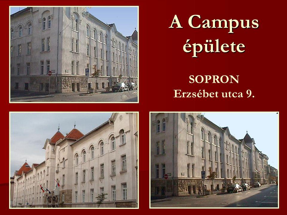 A Campus épülete SOPRON Erzsébet utca 9.