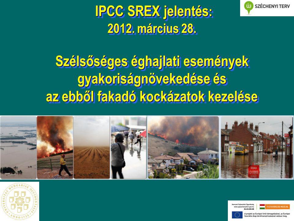 IPCC SREX jelentés : 2012.március 28.