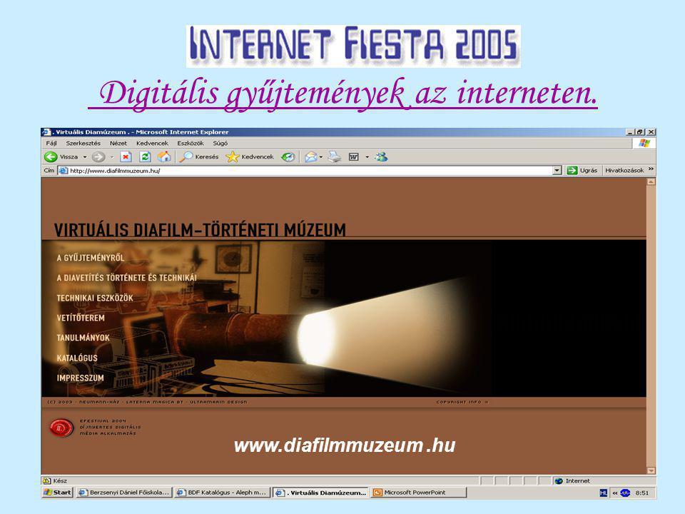 Digitális gyűjtemények az interneten. www.diafilmmuzeum.hu