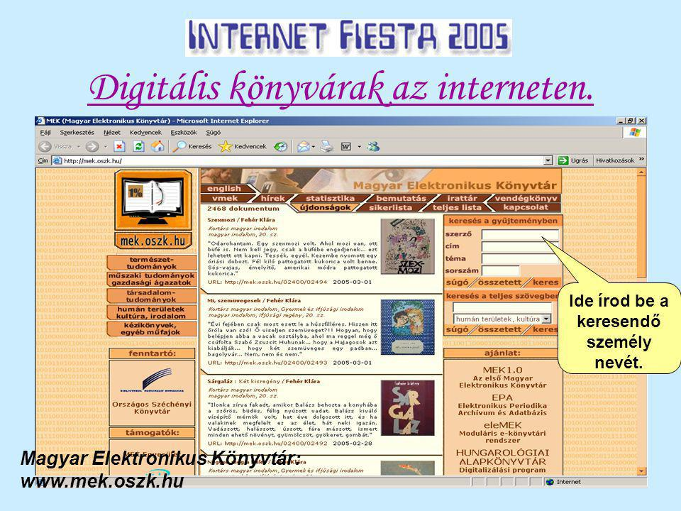 Digitális könyvárak az interneten. Ide írod be a keresendő személy nevét.