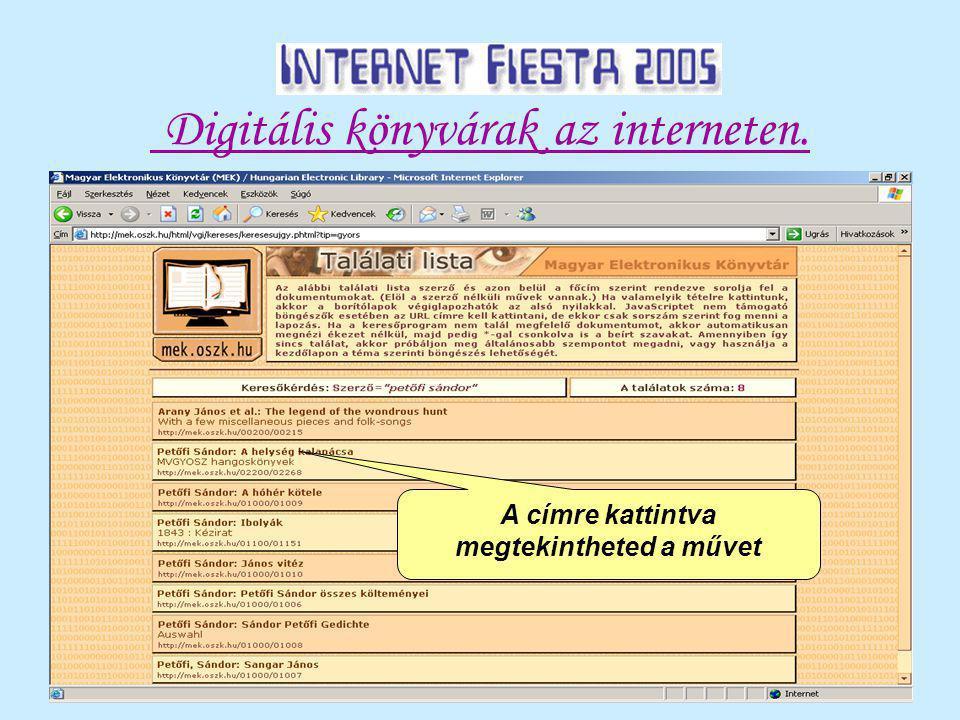 Digitális könyvárak az interneten. A címre kattintva megtekintheted a művet