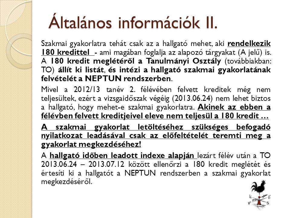 Általános információk II.