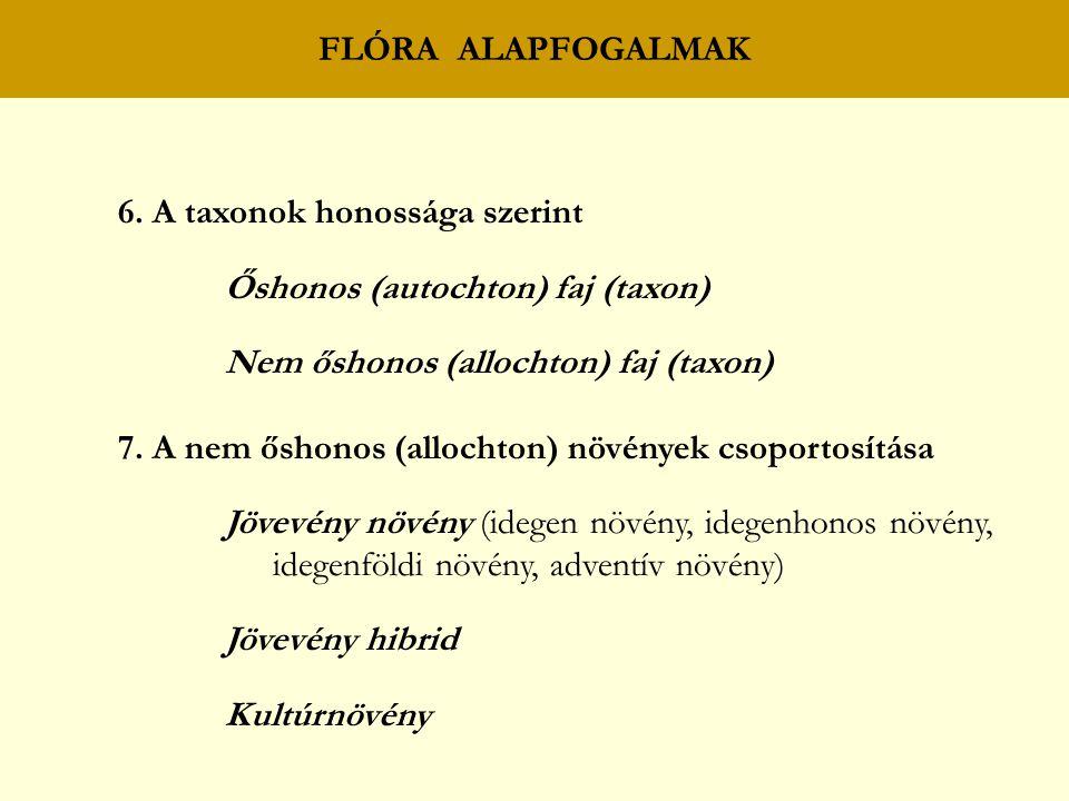 FLÓRA ALAPFOGALMAK 6.