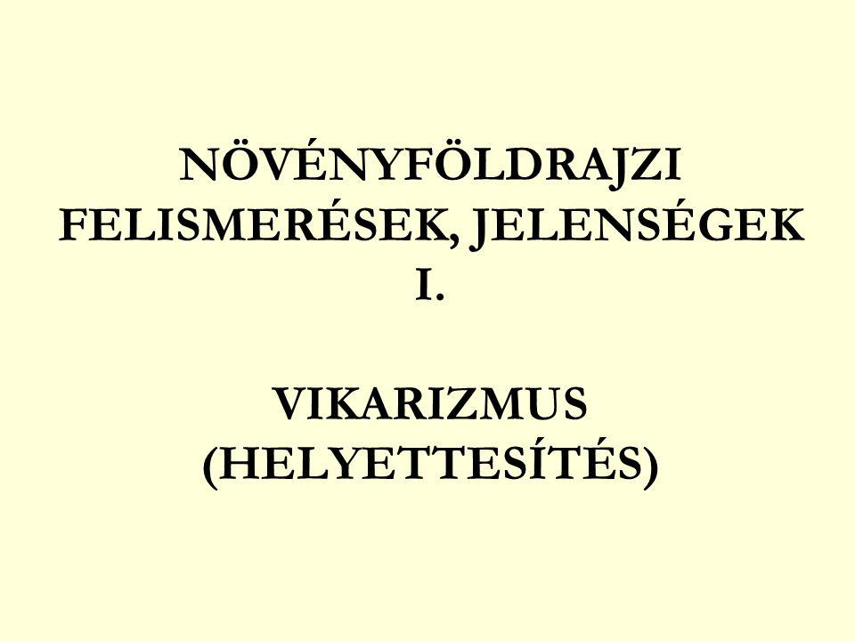 FLÓRAOSZTÁLYOZÁS A Föld flórabirodalmai 1.