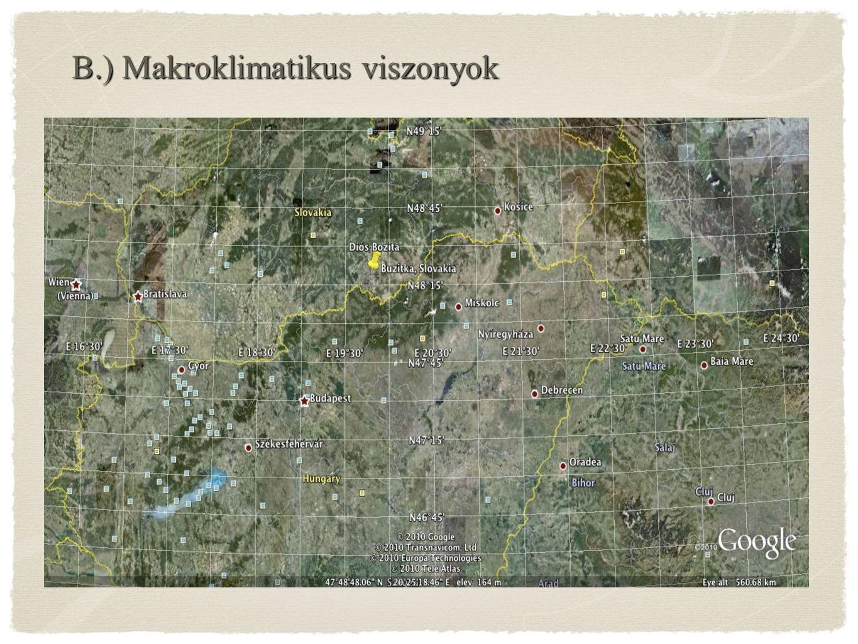 B.) Makroklimatikus viszonyok