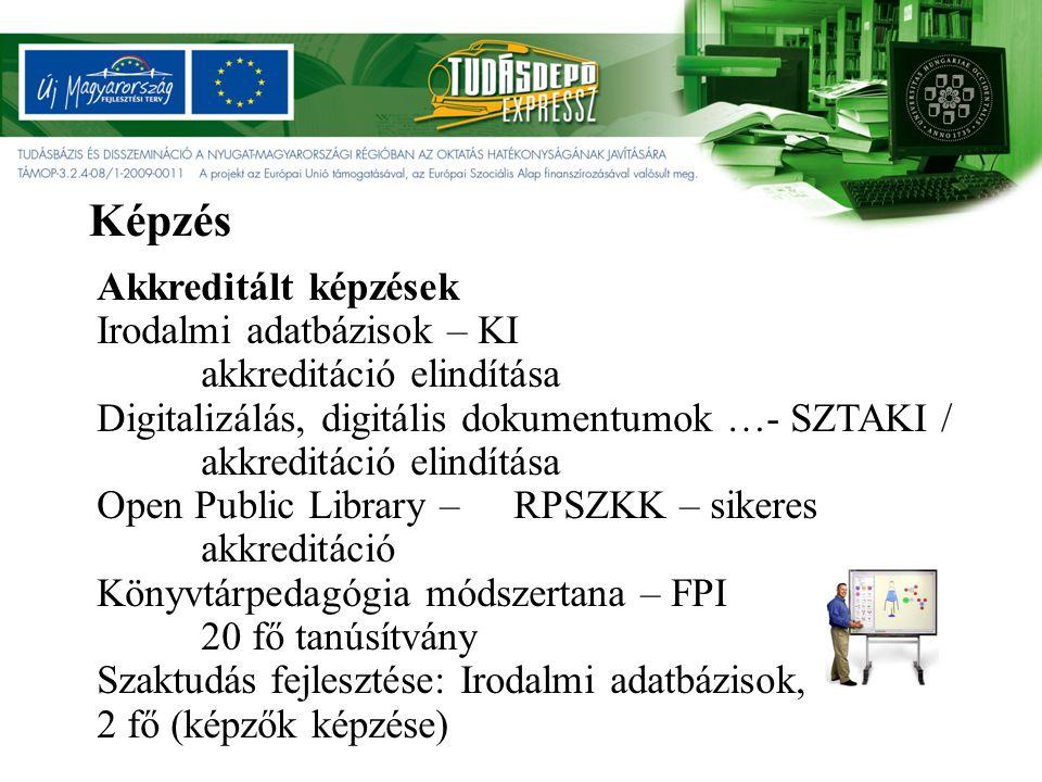 Megvalósítási időszak: 2010.április 1. – 2010. október 15.