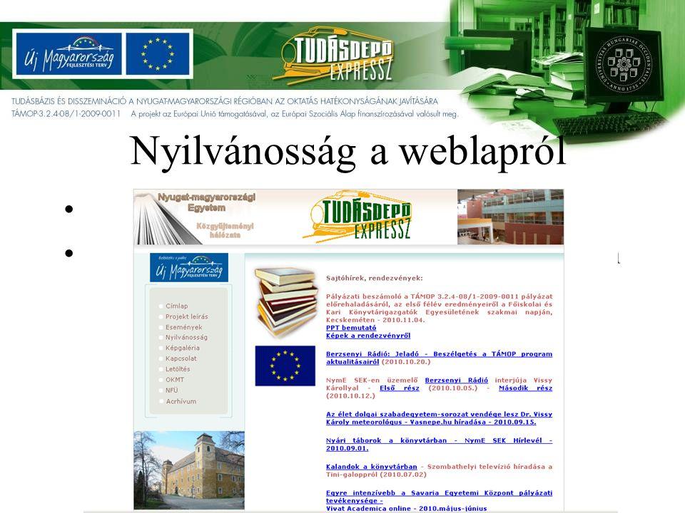Nyilvánosság a weblapról Kép a TÁMOP-os oldalról http://www.bdtf.hu/konyvtar/tamop/nyilvan ossag.htm