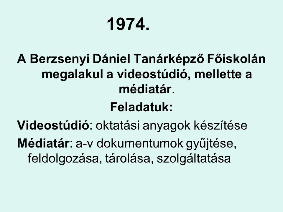 A médiatár dokumentumai az első 10 évben Videoszalag Videokazetta Hangszalag Hangkazetta Hanglemez Diafilm Keretes dia Hangosított dia Írásvetítő transzparens Egyéni oktatógépi program Kollektív oktatógépi program 16 mm-es film 8 mm-es film