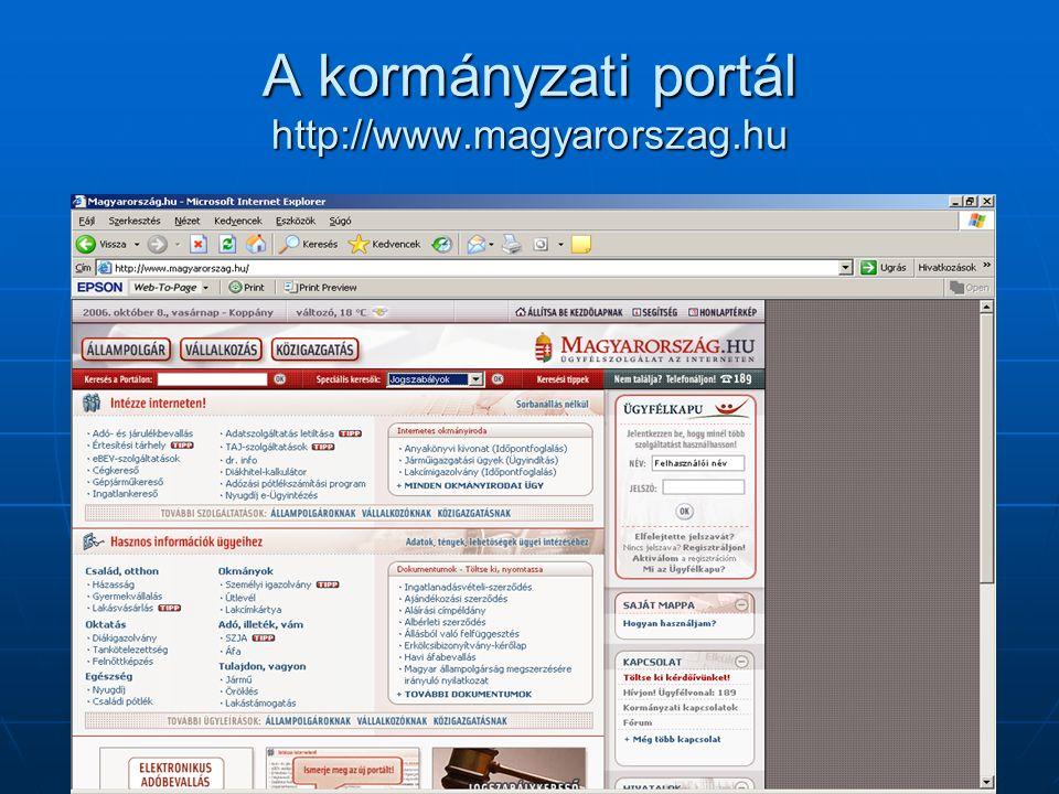 A kormányzati portál http://www.magyarorszag.hu