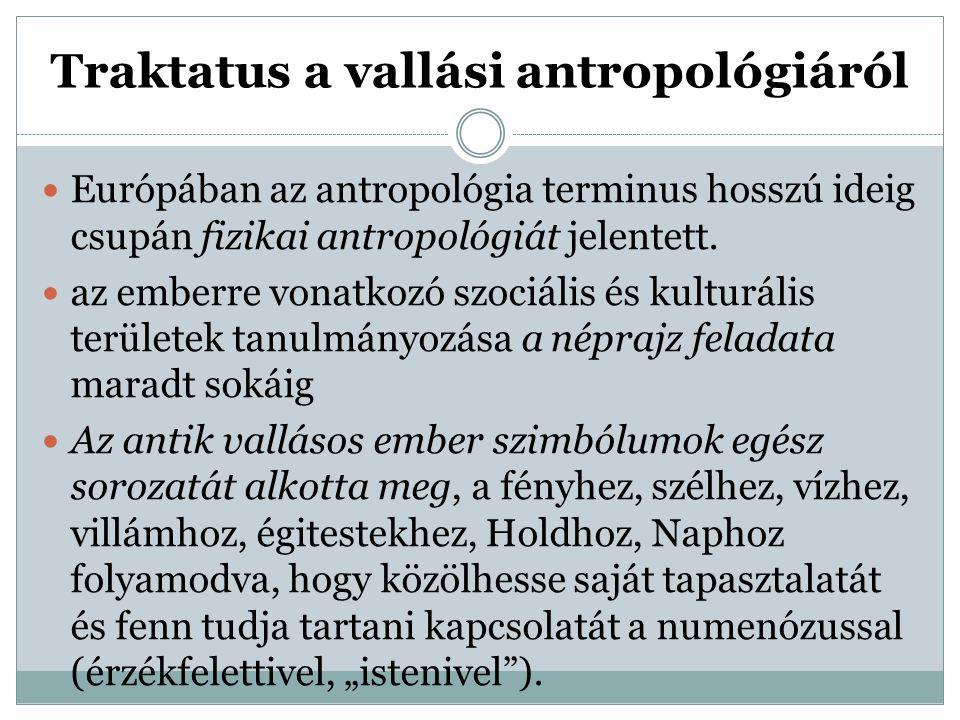 """""""Homo religiosus Egészen a kezdetektől évezredeken át a """"homo religiosus -t tekinthetjük a kultúra teremtőjének."""