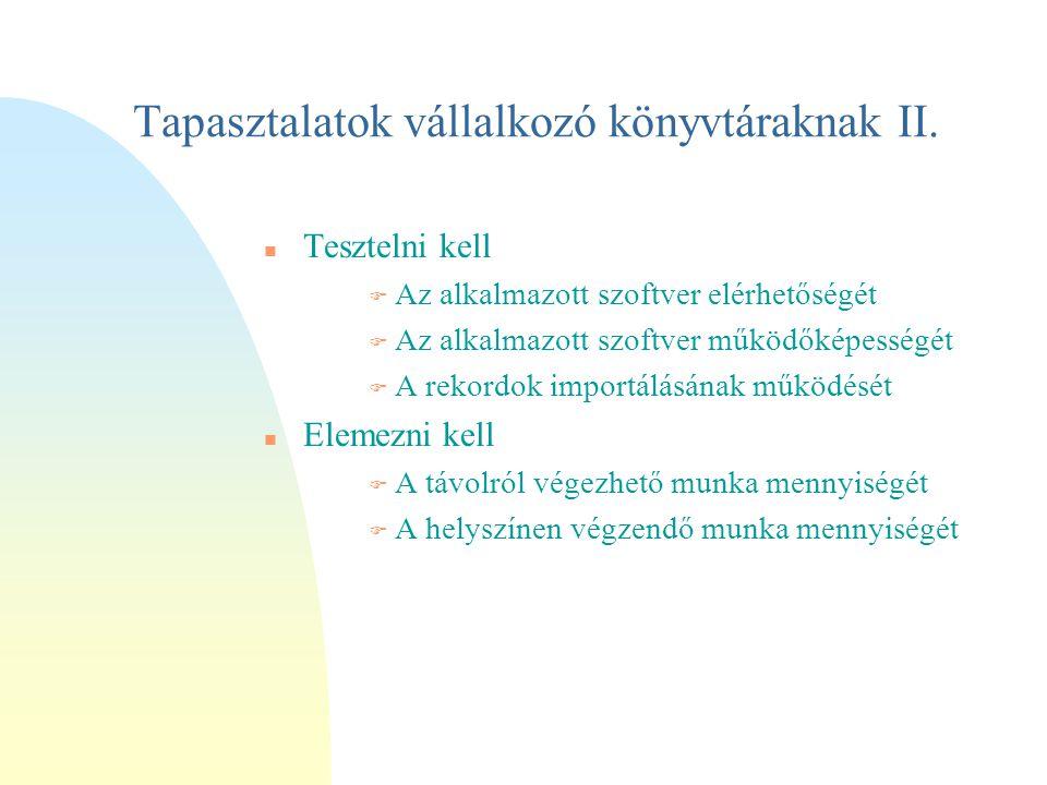 Tapasztalatok vállalkozó könyvtáraknak II.
