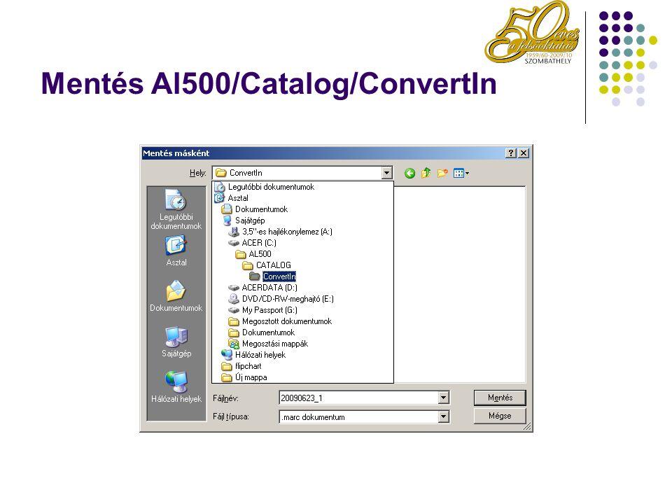 Mentés Al500/Catalog/ConvertIn