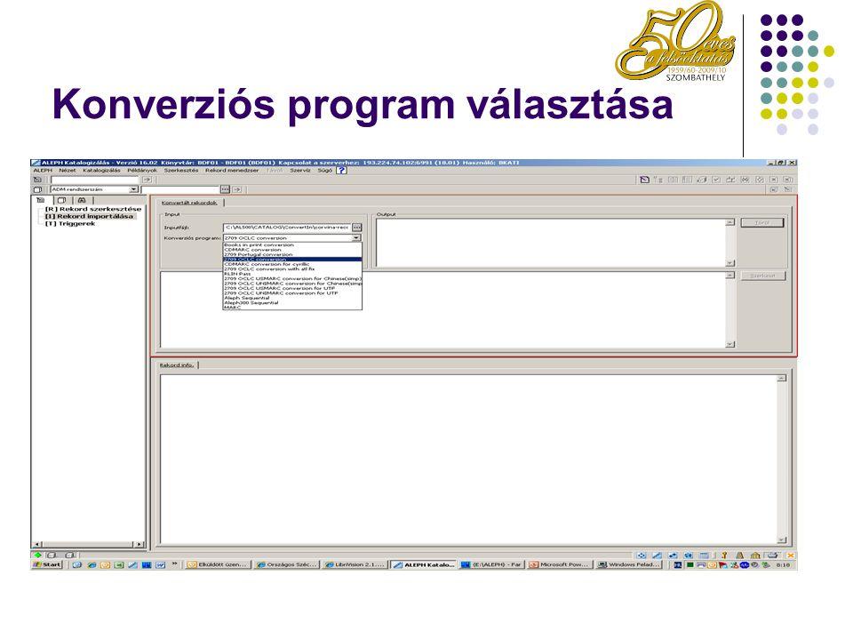 Konverziós program választása