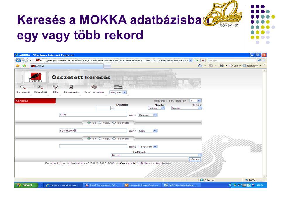 Keresés a MOKKA adatbázisban egy vagy több rekord
