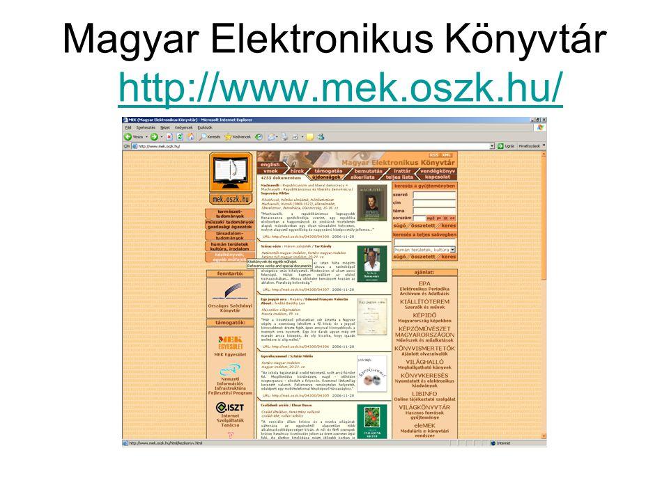 Magyar Elektronikus Könyvtár http://www.mek.oszk.hu/http://www.mek.oszk.hu/