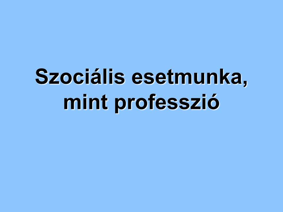 Szociális esetmunka, mint professzió