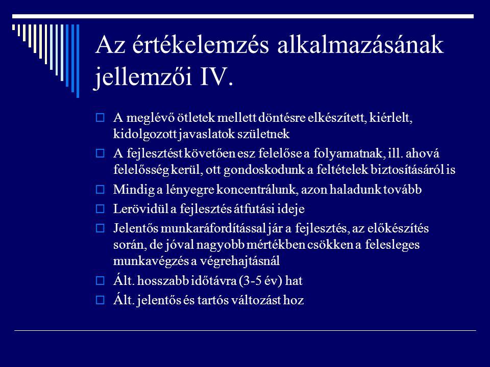 Az értékelemzés alkalmazásának jellemzői IV.