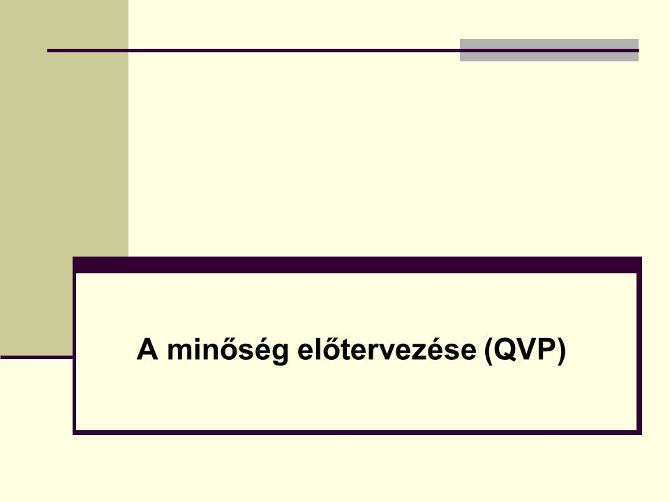 A minőség előtervezése (QVP)