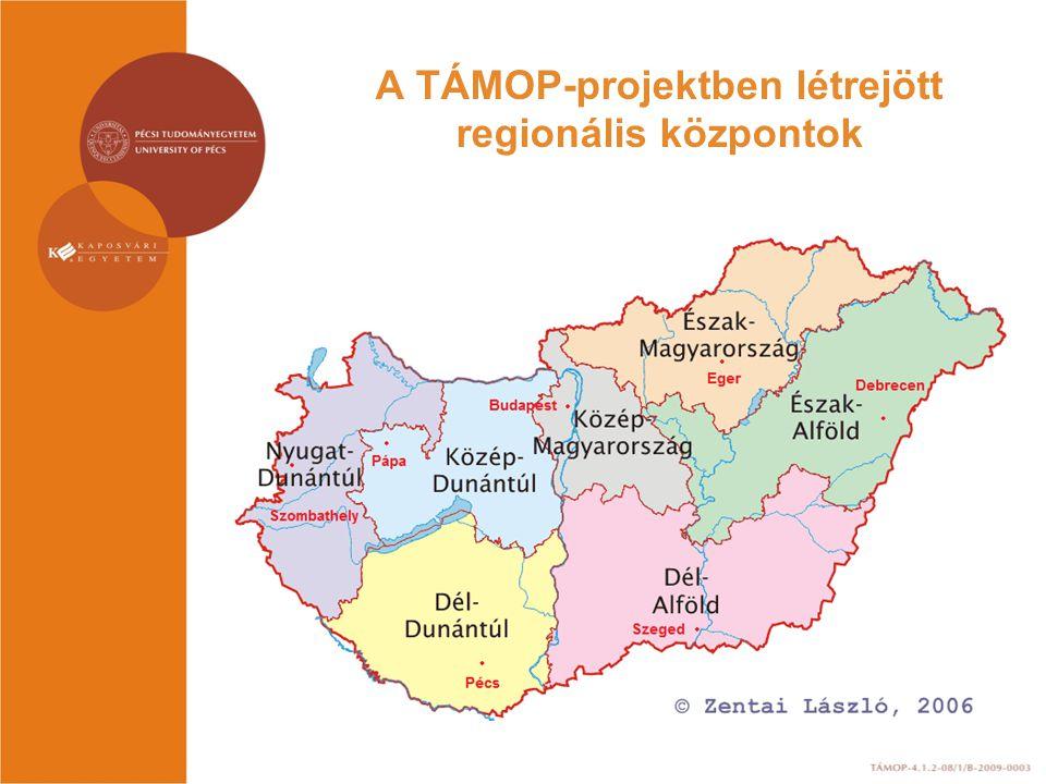 A TÁMOP-projektben létrejött regionális központok