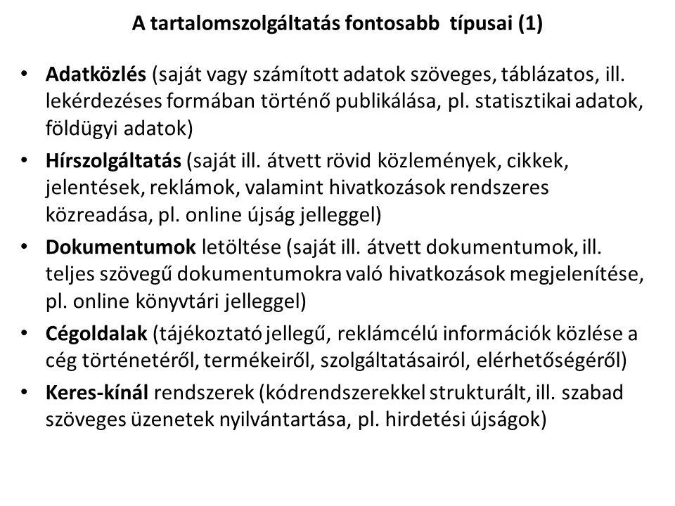 Adatközlés (saját vagy számított adatok szöveges, táblázatos, ill.